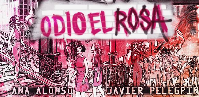 odio el rosa reseña ilustrada